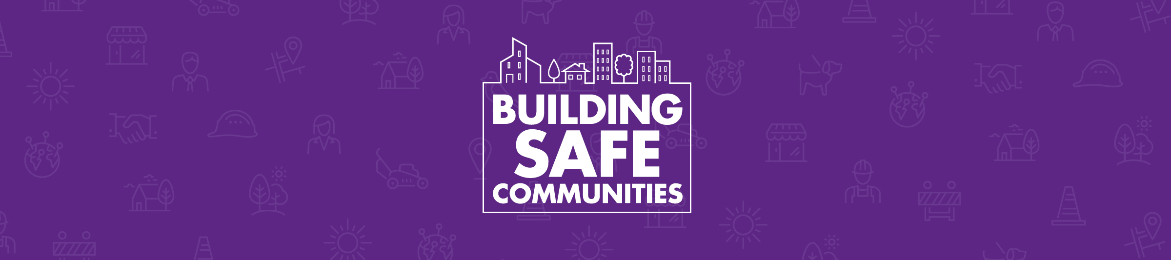 banner: Building Safe Communities